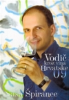 Saša Špiranec: Vodič kroz vina Hrvatske